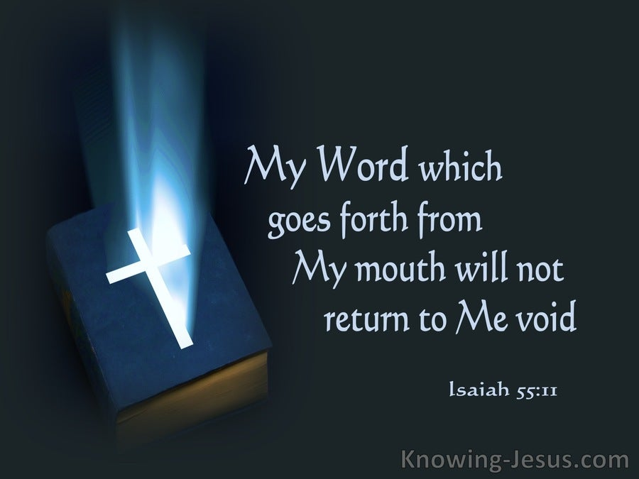 Isaiah 55:11 My Word Will Not Return To Me Empty (blue)