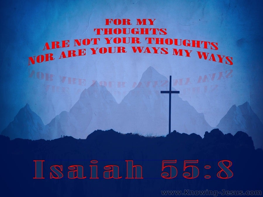 Isaiah 55:8 My Ways Are Not Your Ways (blue)