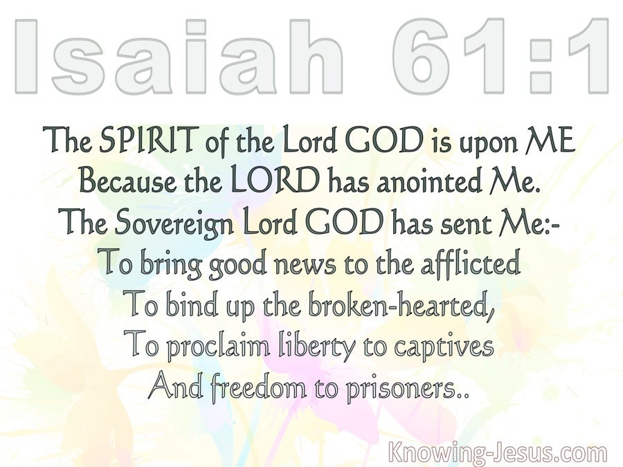 Isaiah 61:1 The Spirit Of The Lord Is Upon Me (white)