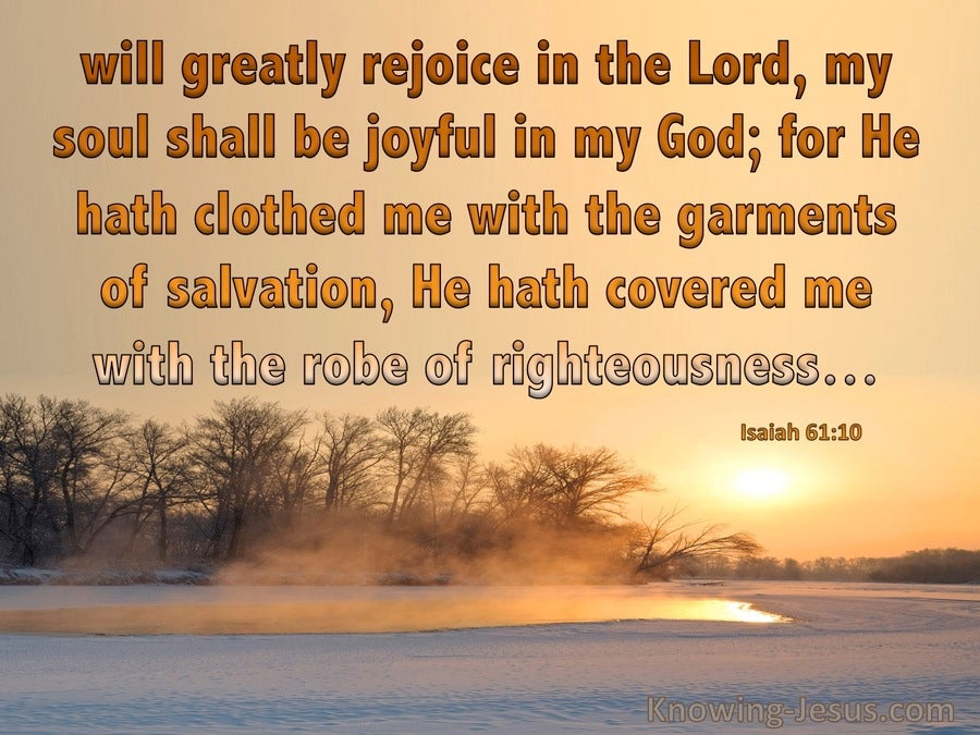 Isaiah 61:10 We Will Greatly Rejoice In The Lord (brown)