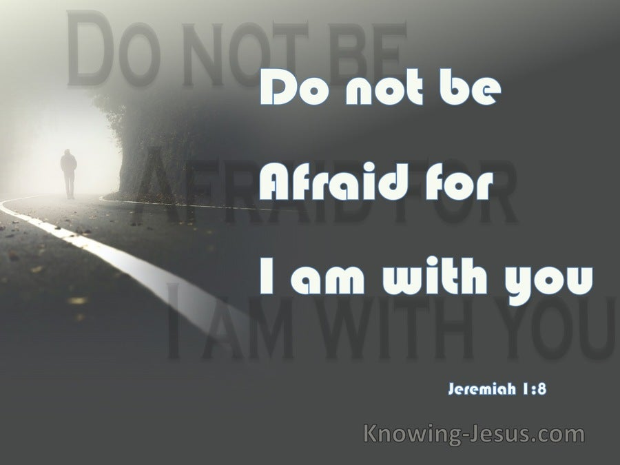 Jeremiah 1:8 Do Not Be Afraid Of Their Faces (gray)