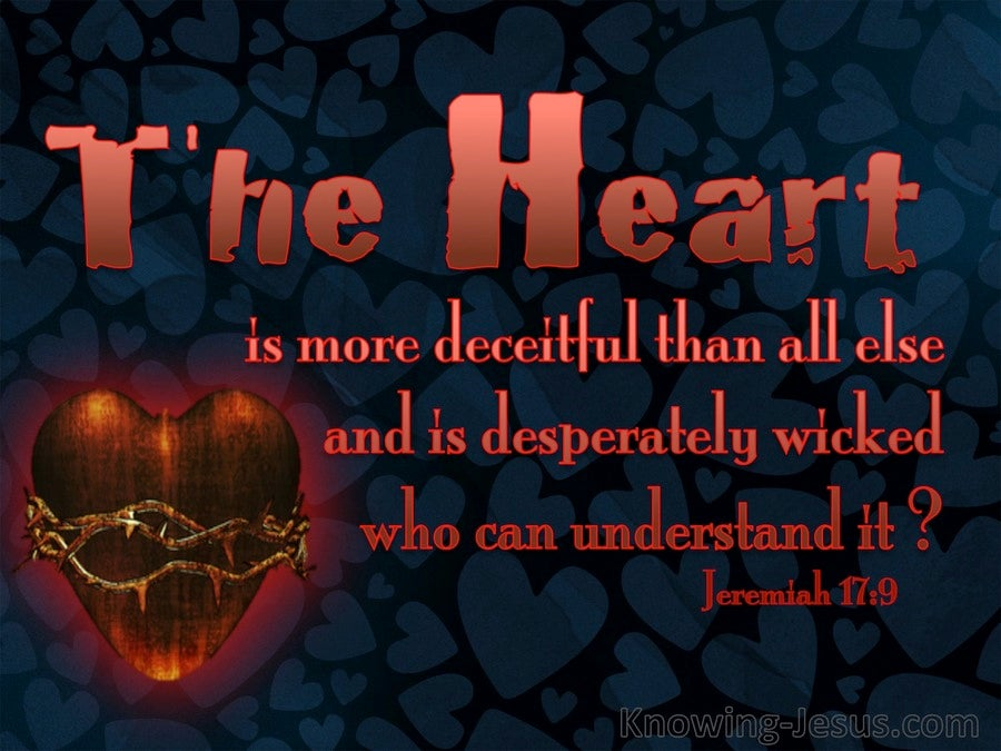 Jeremiah 17:9 The Heart Is Deceitful Above All Things (red)