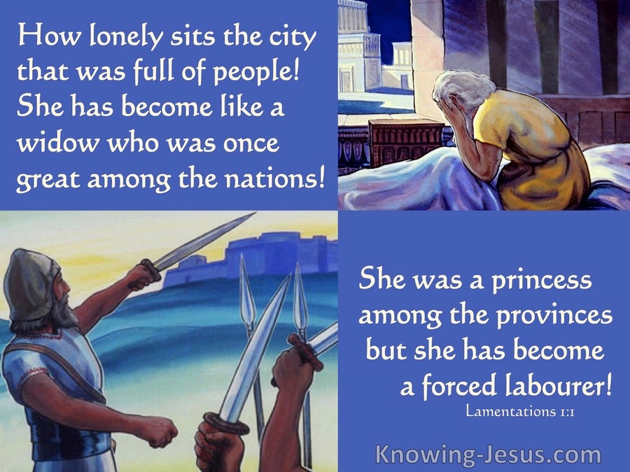 Lamentations 1:1 Jerusalem Has Become Like A Widow (blue)