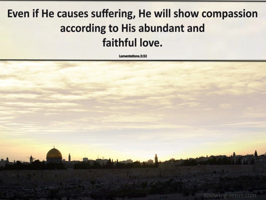 Lamentations 3:32 God Will Show Compassion (cream)