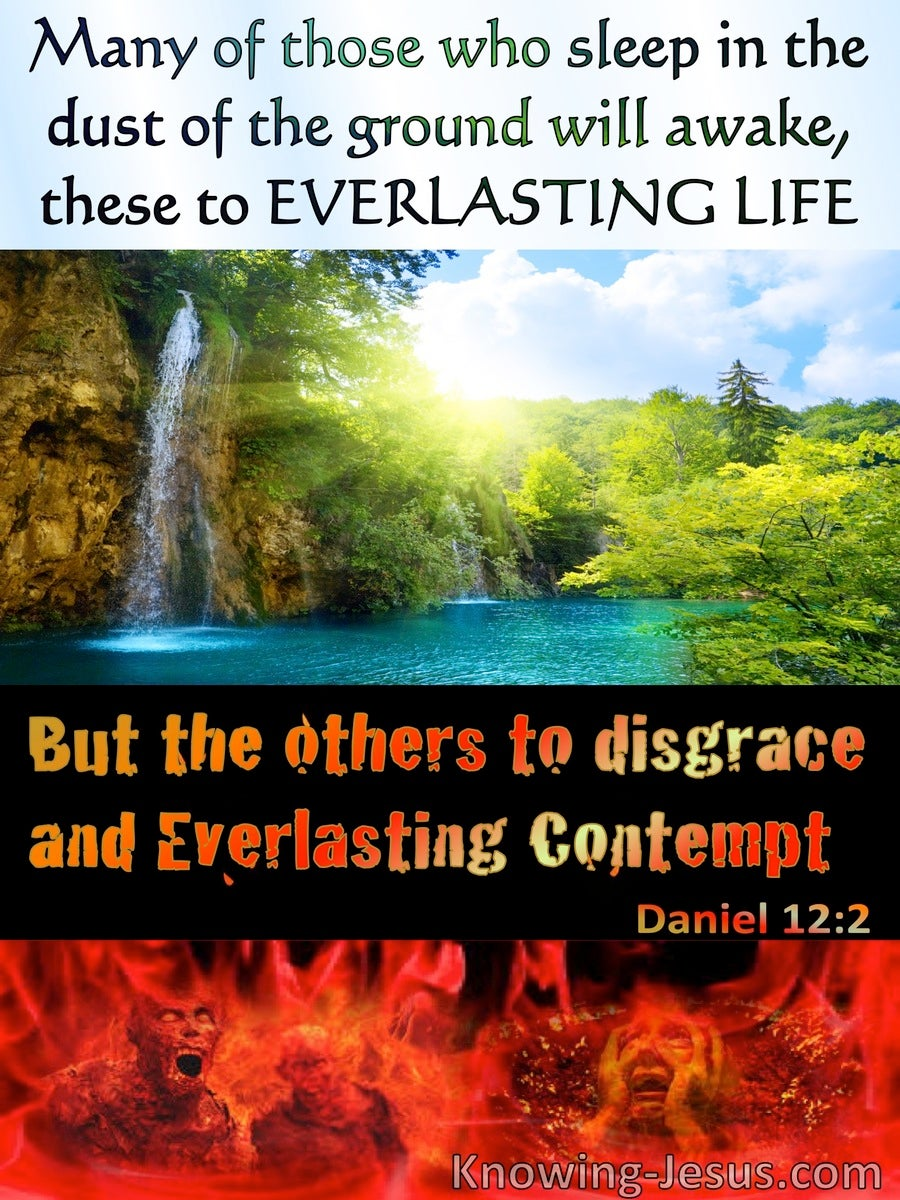 Daniel 12:2  Everlasting Life Or Everlasting Contempt (blue)