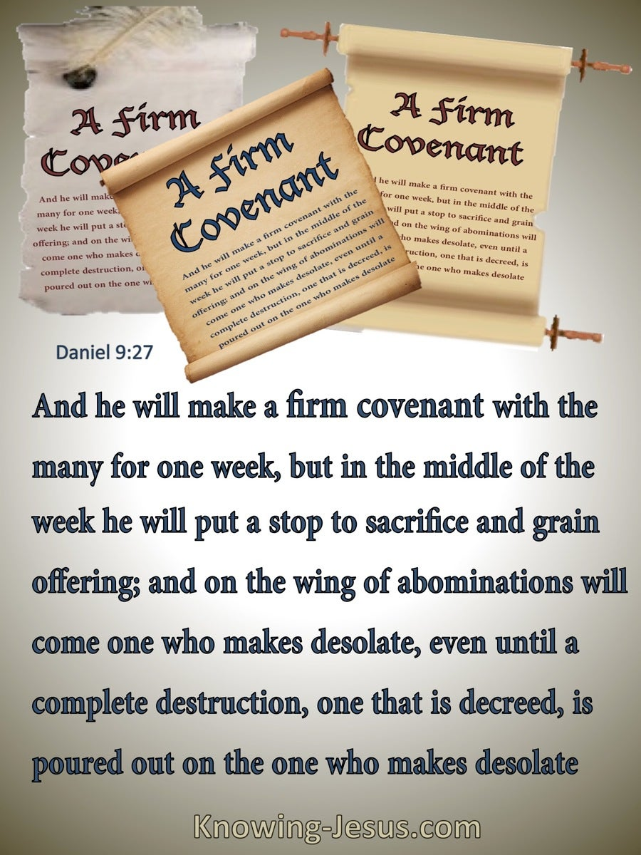 Daniel 9:27  A Firm Covenant (gray)