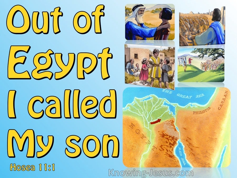 Hosea 11:1 Out Of Egypt I Called My So (blue)