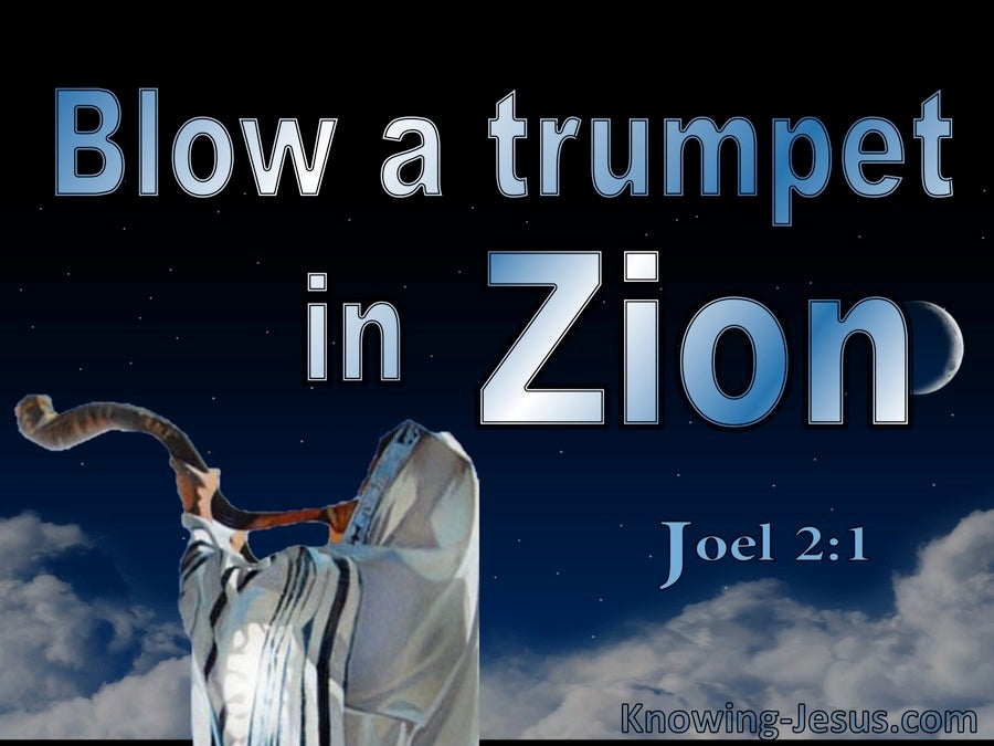 Joel 2:1 BLow A Trumpet For The Day Of The Lord (blue)