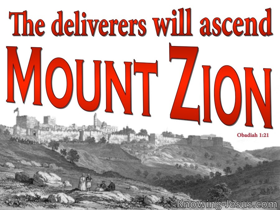 Obadiah 1:21 The Deliverers Will Ascend Mount Zion (red)