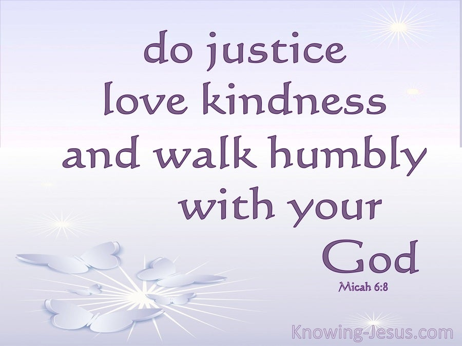 Micah 6:8 Act Justly Love Mercy And Walk Humbly (purple)