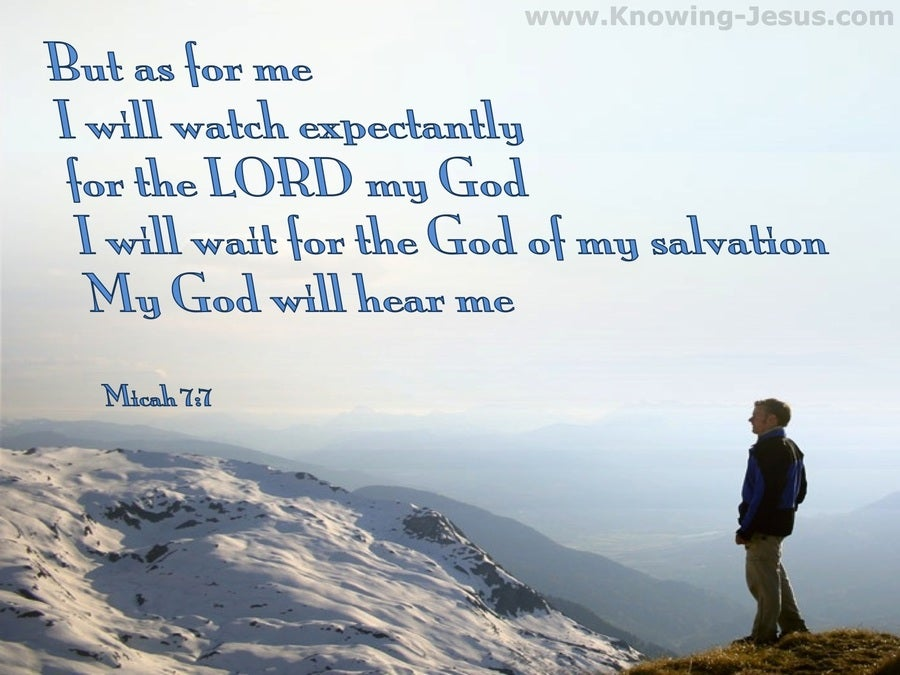 Micah 7:7 As For Me I Will Watch In Hope (blue)