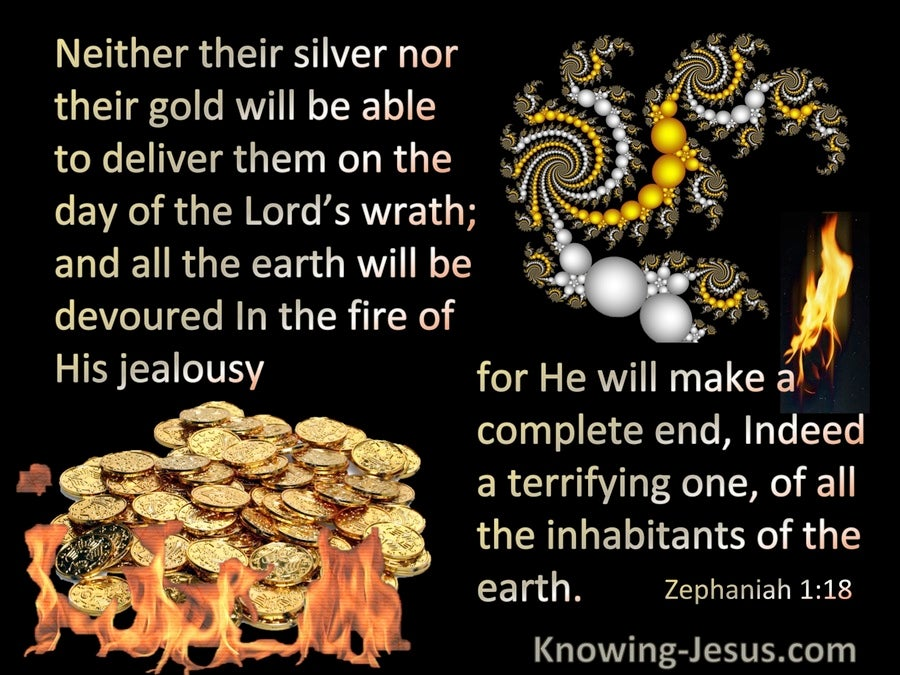 Zephaniah 1:18 Silver Nor Gold Will Deliver From God's Wrath (yellow)