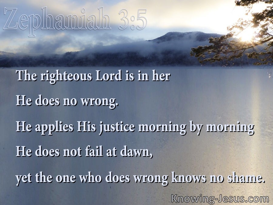 Zephaniah 3:5 He Applies His Justice Morning By Morning (blue)