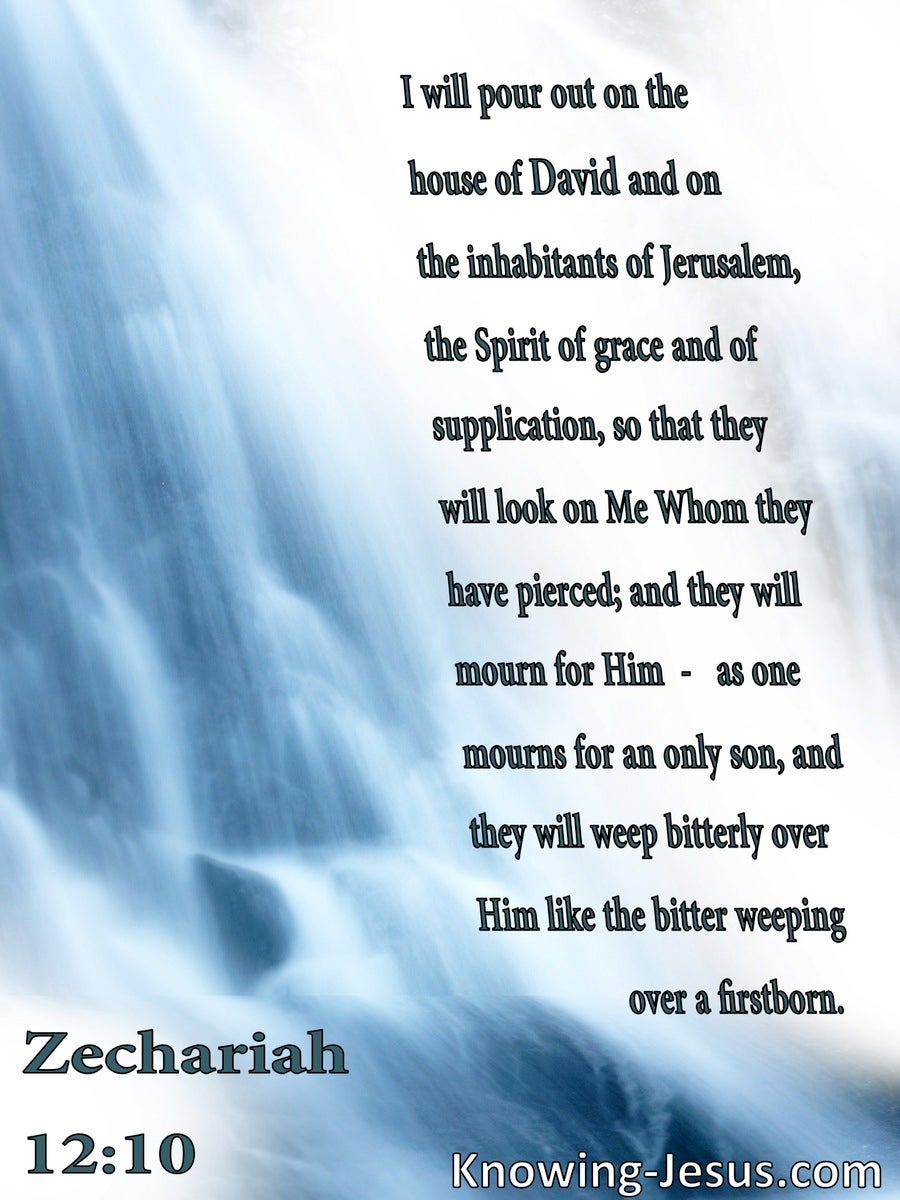 Zechariah  12-10 The Spirit Of Grace And Supplication (blue)