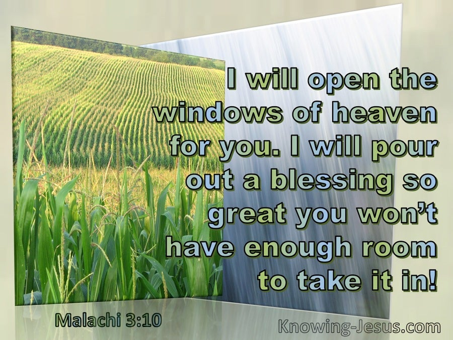 Malachi 3:10 Open The Windows Of Heaven And Pour Out A Blessing (windows)01:01