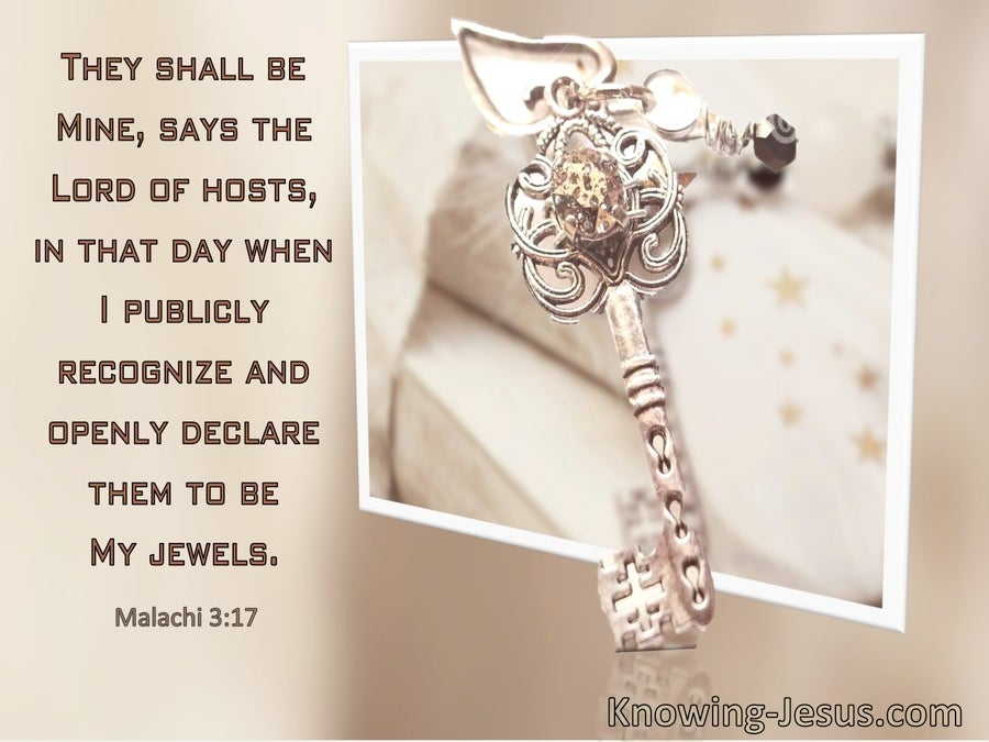 Malachi 3:17 They Shall Be Mine When I Declare Them To Be My Jewels (windows)03:26