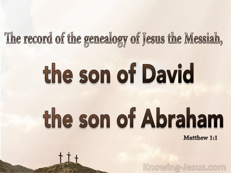 Matthew 1:1 Genealogy Of Jesus The Messiah (beige)