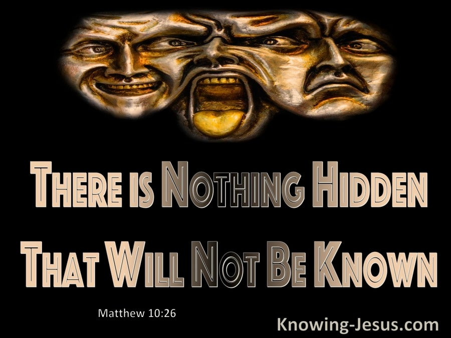 Matthew 10:26 Nothing Hidden That WIll Not Be Made Known (gold)