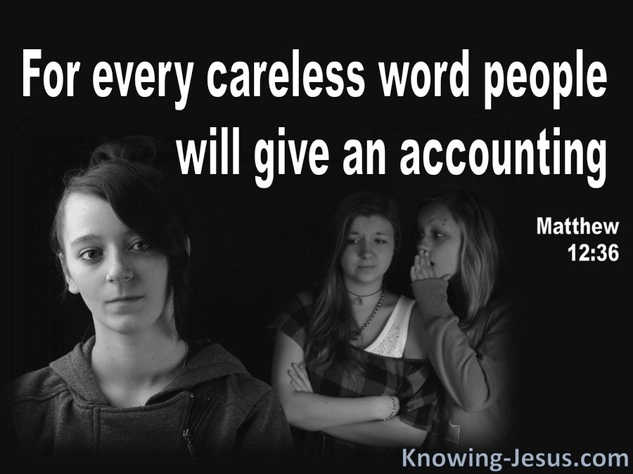 Matthew 12:36 Every Careless Word Will Be Judged (black)
