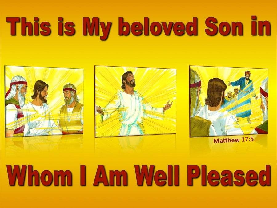 Matthew 17:5  This Is My Beloved Son Hear Him (red)