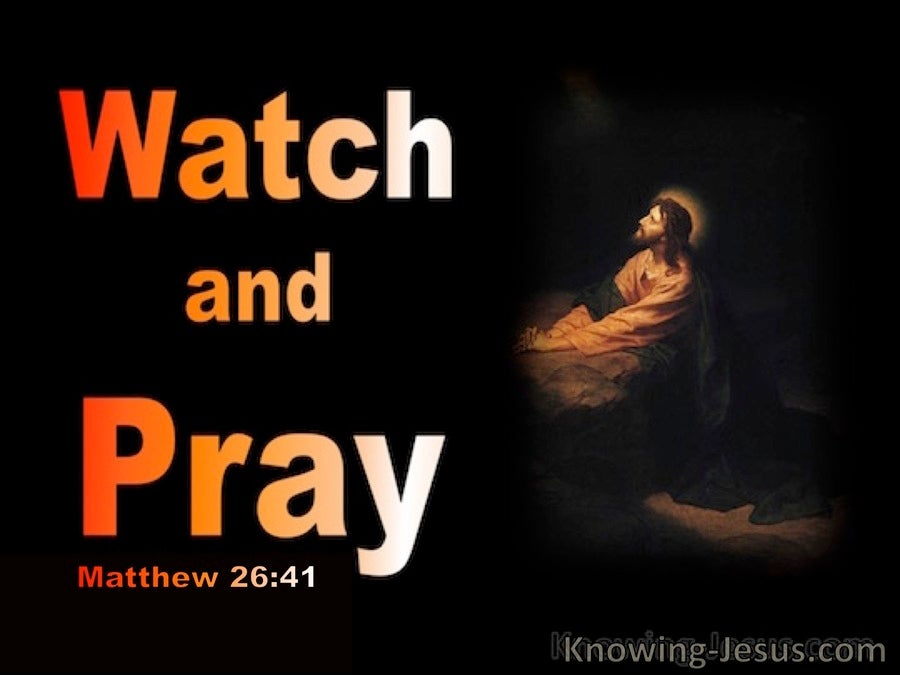 Matthew 26:41 Watch And Pray (brown)