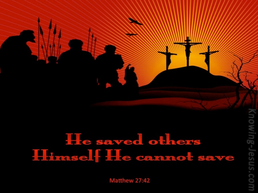 Matthew 27:42 He Saved Others (black)