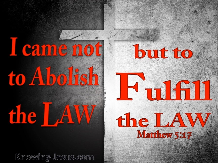 Matthew 5:17 Not To Abolish But To Fulfil The Law (red)