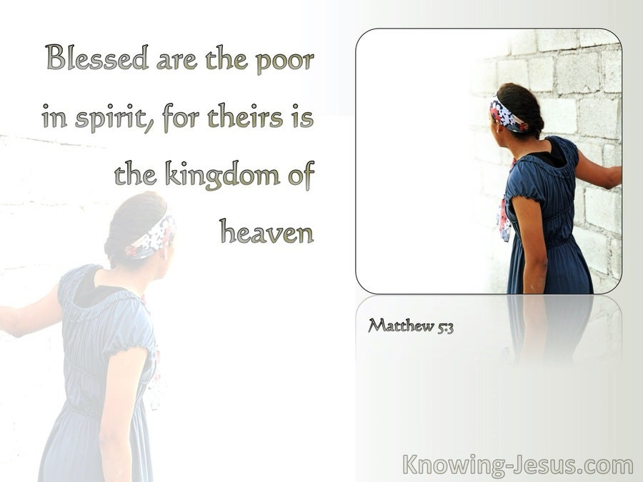 Matthew 5:3 Blessed Are The Poor In Spirit (white)