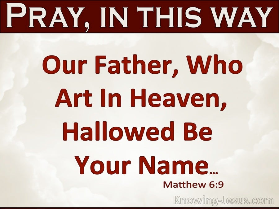Matthew 6:9 Our Father Who Art In Heaven (maroon)