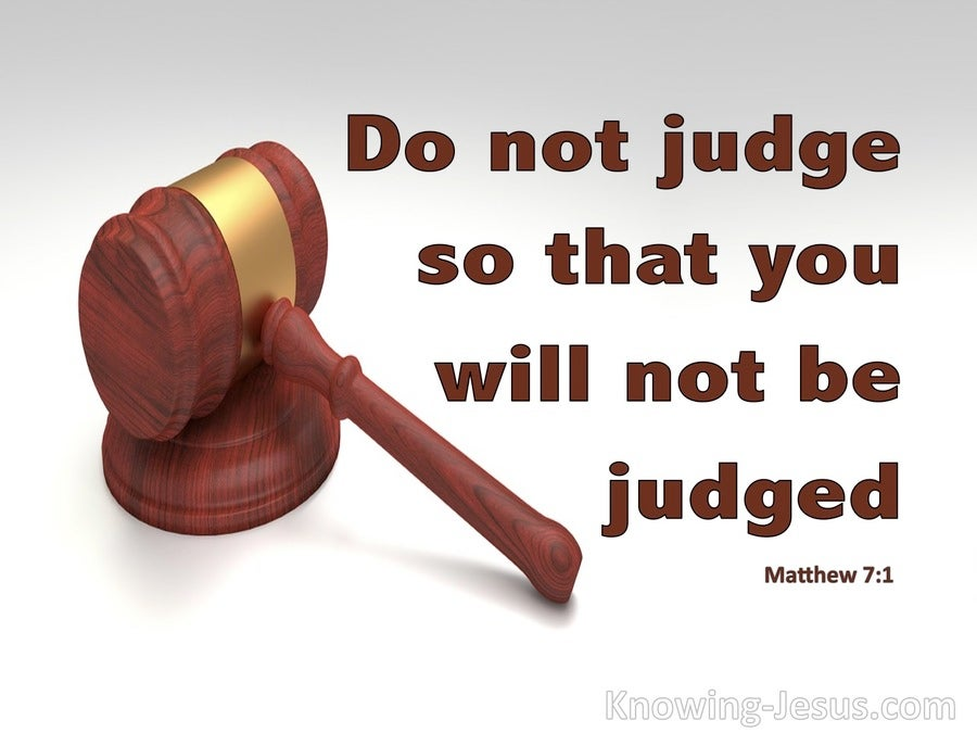 Matthew 7:1 Judge Not That Ye Be Not Judged (brown)
