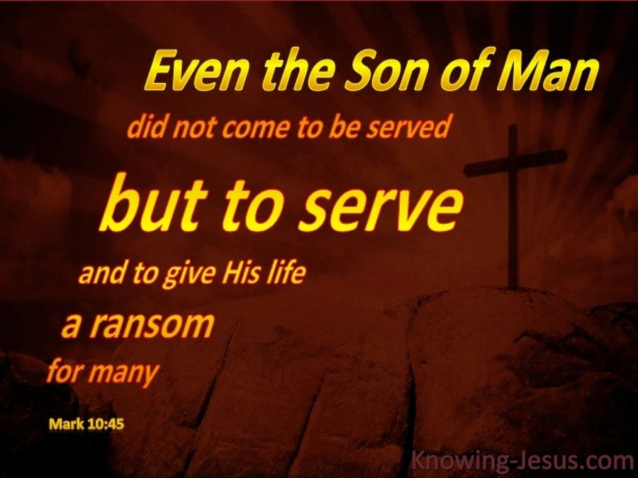 Mark 10:45 Jesus Came To Serve (brown)