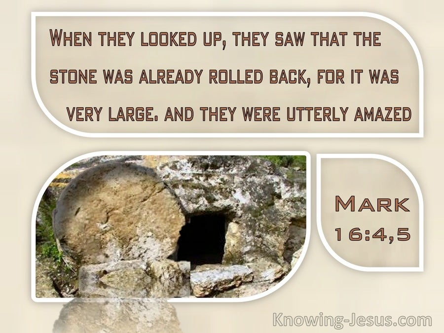 Mark 16:4 They Saw That The Stone Was Already Rolled Back (windows)08:27