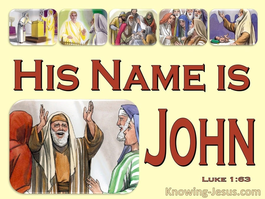 Luke 1:63 Zacharias Said His Name Is John (yellow)