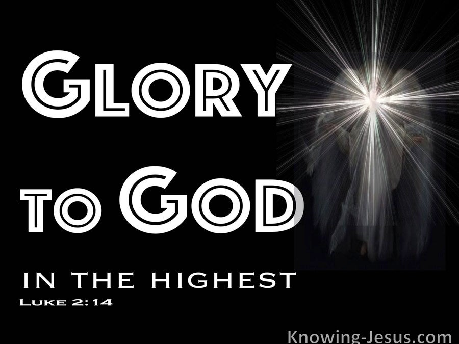 Luke 2:14 Glory To God In The Highest And Peace On Earth (white)