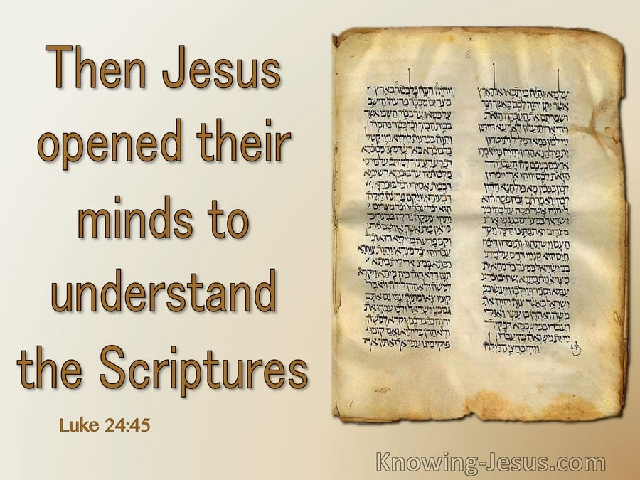 Luke 24:45 He Opened Their Minds To Understand Scripture (beige)