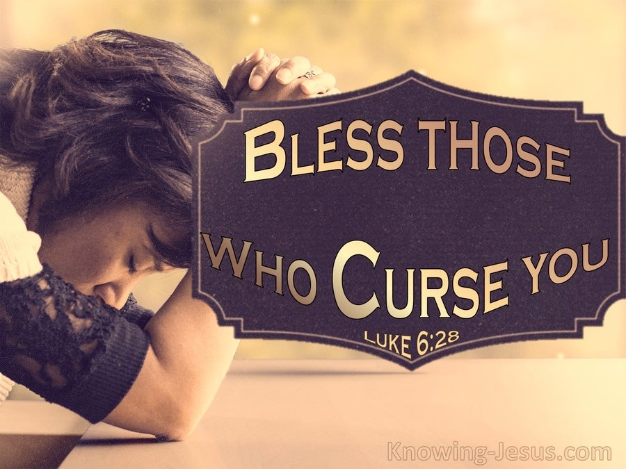 Luke 6:28 Bless Those Who Curse You (brown)