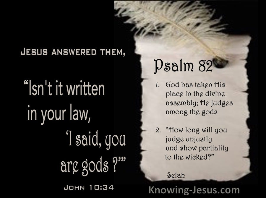 John 10:34 Isn't It Written In Your Law, I Said, You Are God's (black)