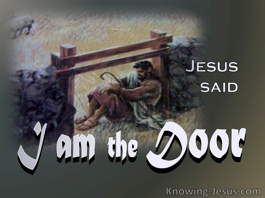 John 10:7 Jesus Said I Am The Door Of The Sheep (gray)