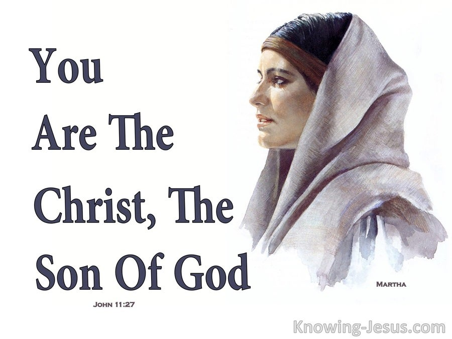 John 11:27 You Are Christ The Son Of God (black)