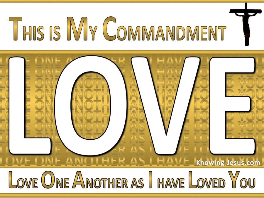 John 15:12 This Is My Commandment That You Love (gold)