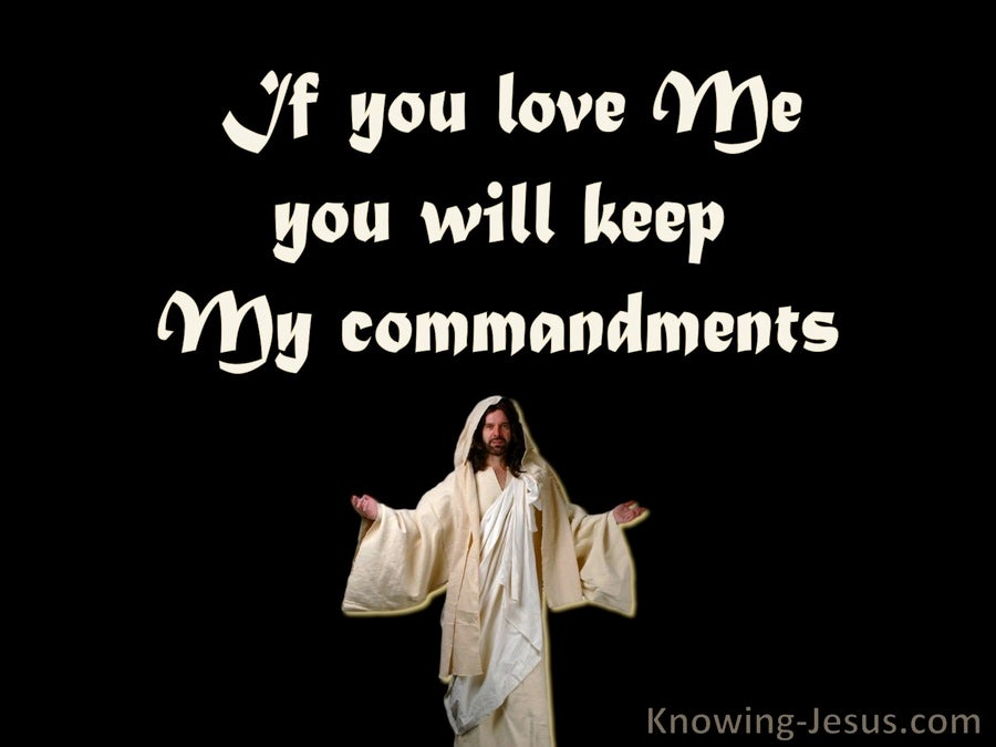 John 14:15 Keep My Commandments (black)