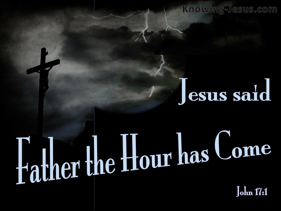 John 17 1 The Hour Has Come Black