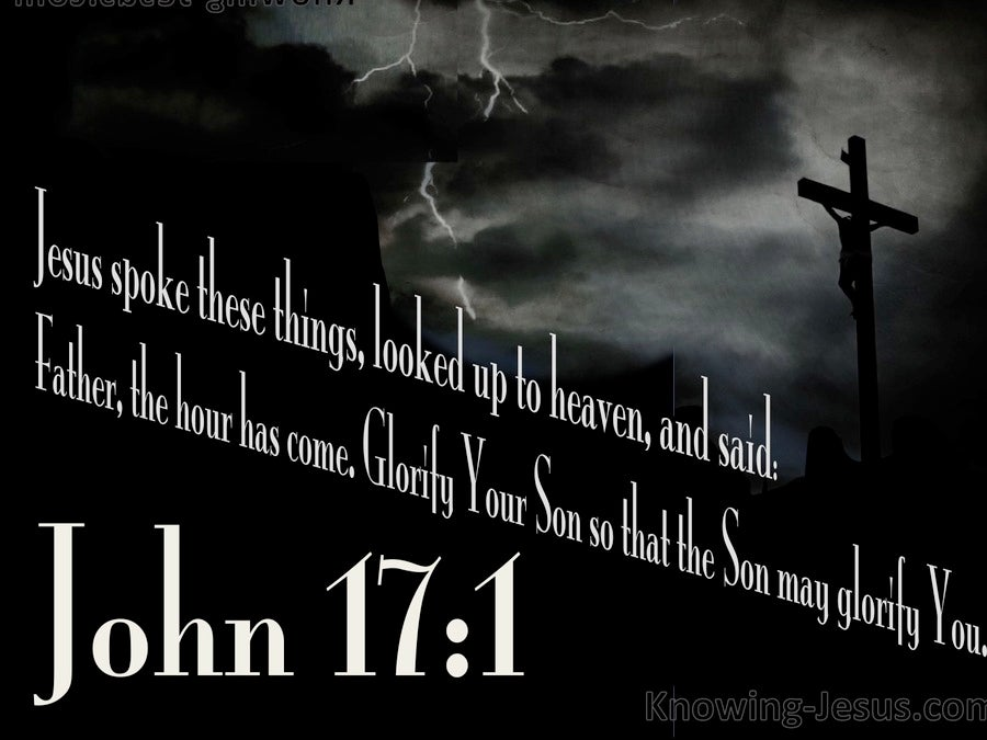 John 17:1 The Hour Has Come (white)
