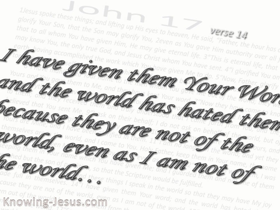 John 17:14 They Are Not Of This World (white)