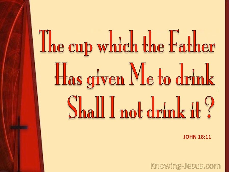 John 18:11 The Cup My Father Has Given Me (beige)