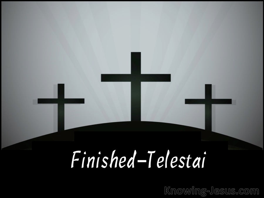 John 19:30 Finished:Telestai (devotional)01:08 (black)