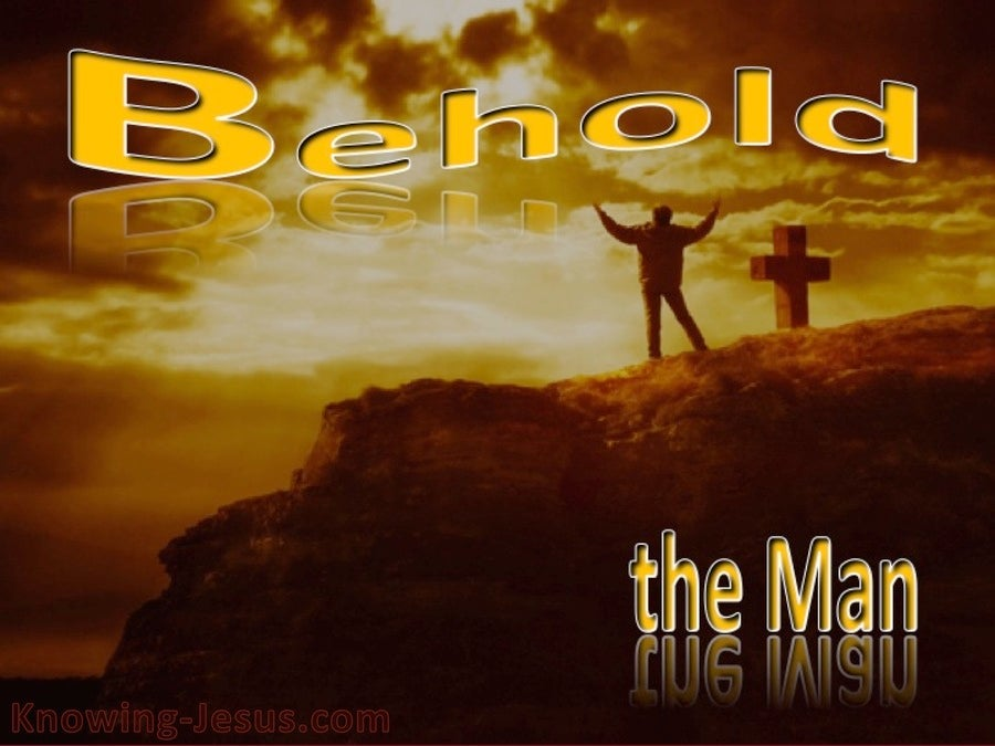 John 19:5 Behold The Man (yellow)