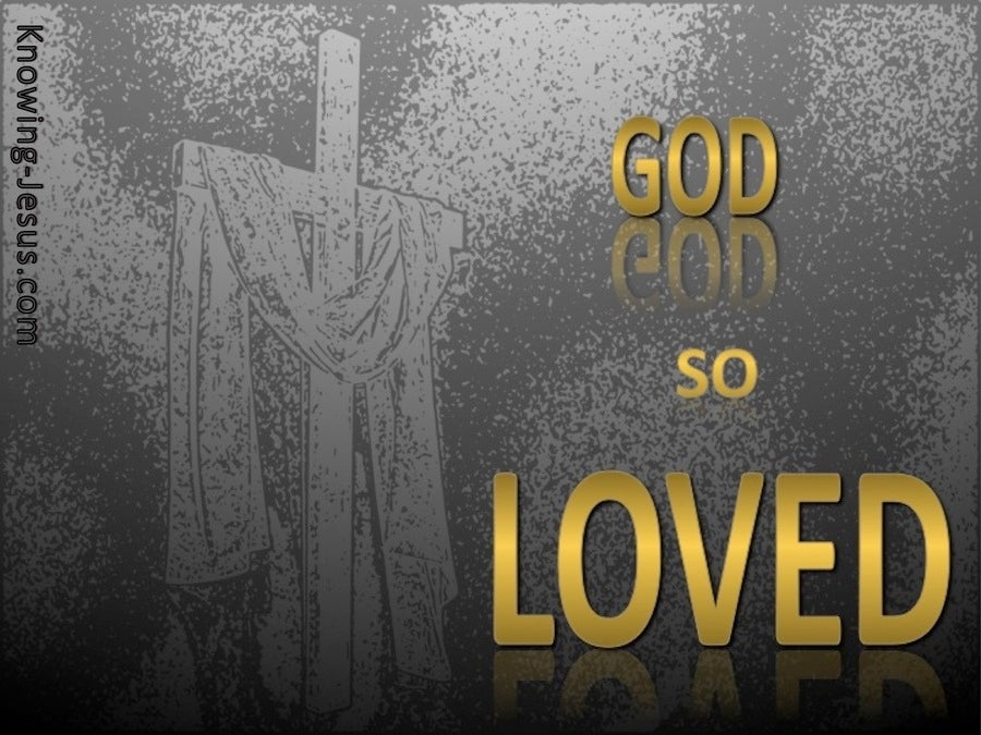 John 3:16 God So Loved The World (gold)