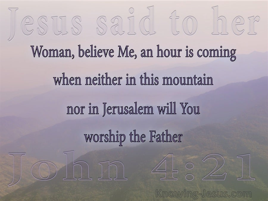 John 4:21 An Hour Is Coming (pink)