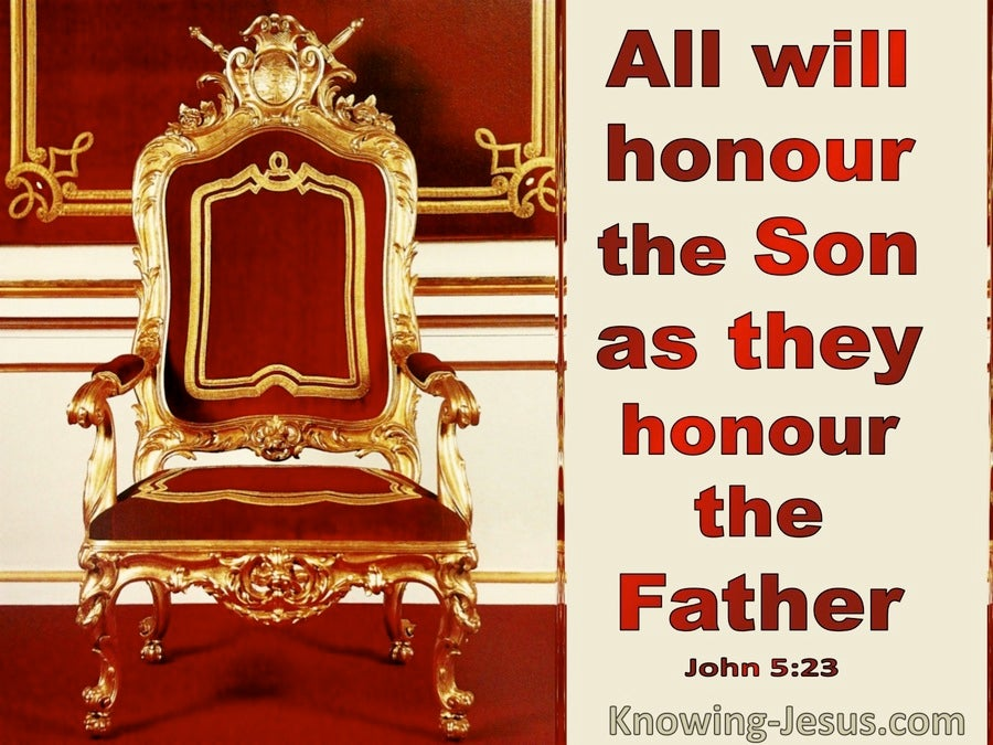 John 5:23 All Who Honour The Father Honour The Son (red)